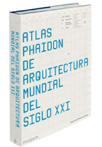 Novedades Phaidon arquitectura diseño otoño 2009 atlas