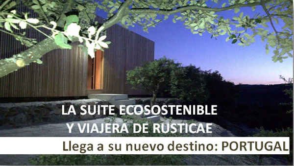 rusticae suite viajera ecosostenible en portugal