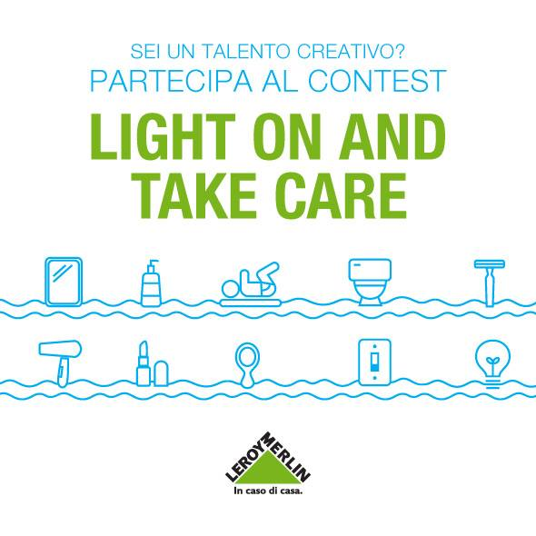 Light on and take care Leroy Merlin diariodesign concursos