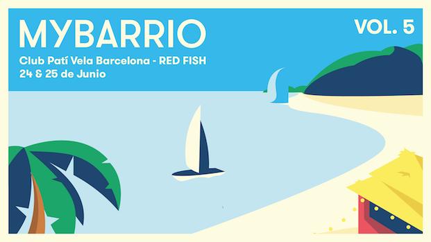 cartel de mybarrio vol. 5 en el club pati de vela de barcelona