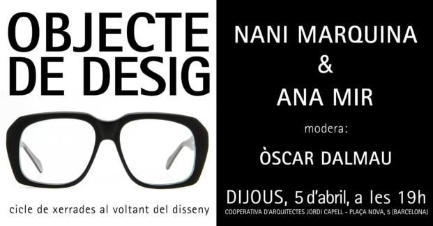 objecte de desig ciclo de charlas entre diseñadores nani marquina ana mir en la capell