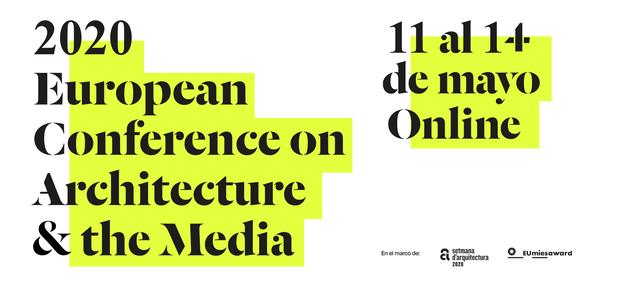 Cartel Conferencia Architecture & The Media 2020