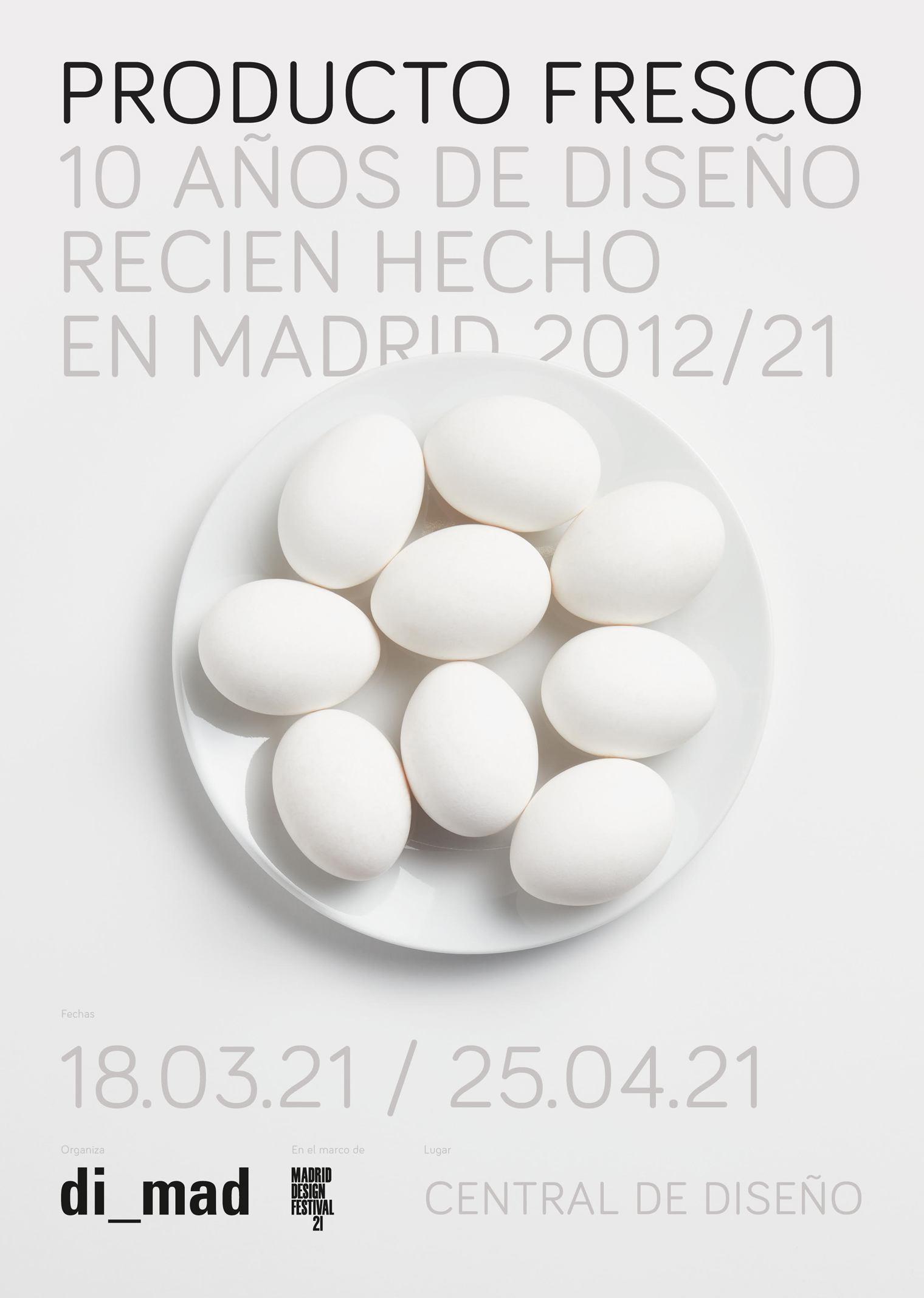 Exposición Producto Fresco. 10 años de diseño recién hecho en Madrid 2012/2021. Central de Diseño de Matadero Madrid