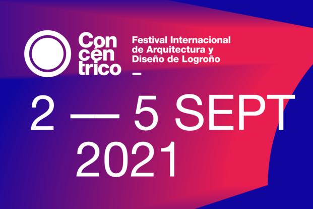 Concentrico 07. Festival Internacional de Arquitectura y Diseño de Logroño,