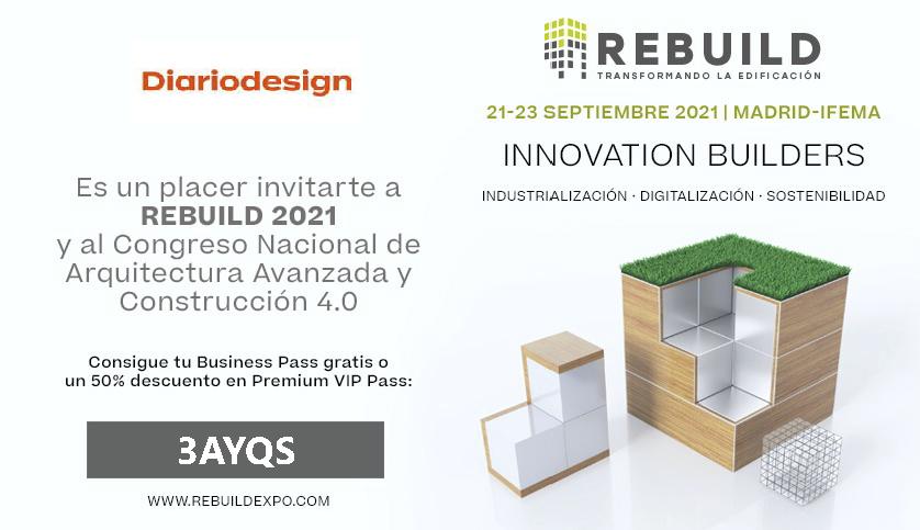 REBUILD 2021. Expositores y programación del Congreso Nacional de Arquitectura Avanzada y Construcción 4.0